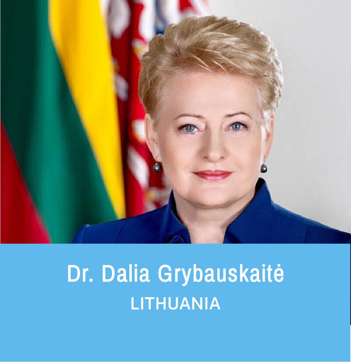 Dr. Dalia Grybauskaitė, Former President of Lithuania