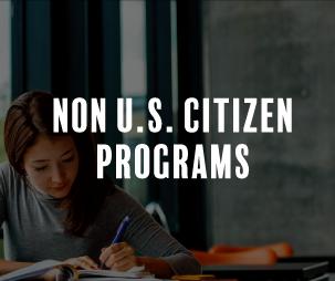 Non-U.S. Citizen Programs