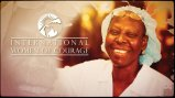 "Older woman smiling with logo next to title text that reads ""International Women of Courage"""