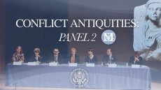 Conflict Antiquities: Panel 2 Video