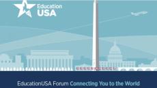6th Annual EducationUSA Forum Convenes U.S. Higher Education Institutions and Overseas Advisors