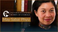 International Woman of Courage May Sabe Phyu